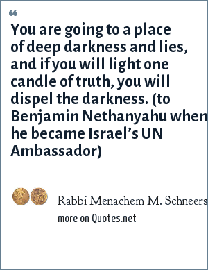 Rabbi Menachem M Schneerson You Are Going To A Place Of Deep