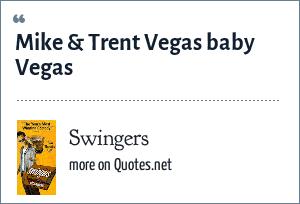 Swingers: Mike & Trent Vegas baby Vegas