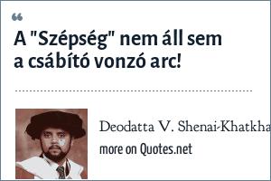Deodatta V. Shenai-Khatkhate: A