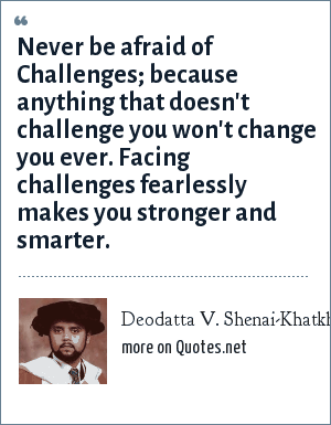 facing challenges makes you stronger