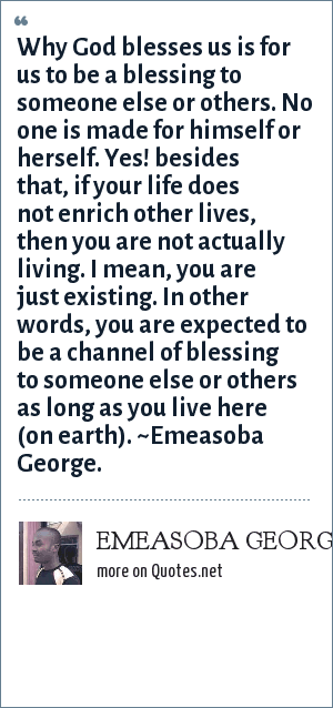 Emeasoba George Why God Blesses Us Is For Us To Be A Blessing To