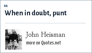 John Heisman: When in doubt, punt