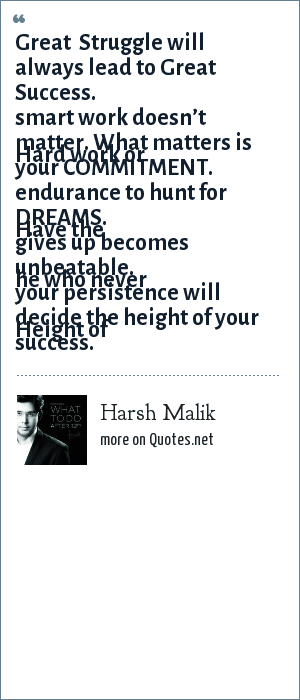 Harsh Malik Great Struggle Will Always Lead To Great Success Hard