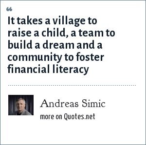Andreas Simic It Takes A Village To Raise A Child A Team To Build