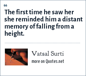 vatsal surti the first time he saw her she reminded him a distant