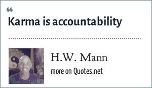 H.W. Mann: Karma is accountability