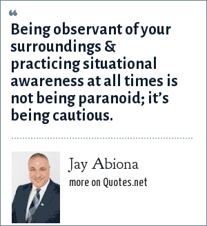 Jay Abiona Being Observant Of Your Surroundings Practicing