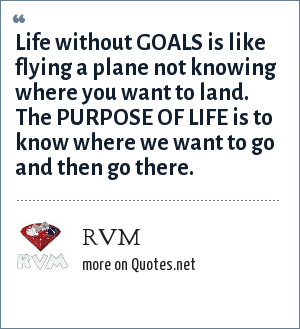 Rvm Life Without Goals Is Like Flying A Plane Not Knowing Where You