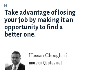 Hassan Choughari: Take advantage of losing your job by
